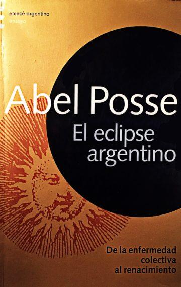 El eclipse argentino. De la enfermedad colectiva al renacimiento (2003)