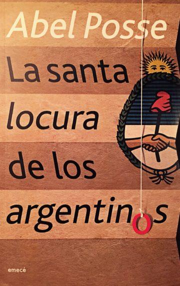La santa locura de los argentinos (2006)