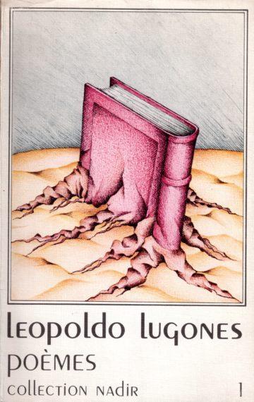 Leopoldo Lugones Poèmes