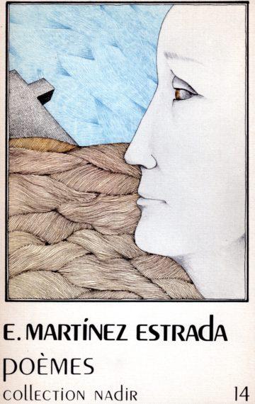 E. Martínez Estrada Poèmes