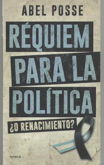 Réquiem para la Política ¿O Renacimiento? (2015)