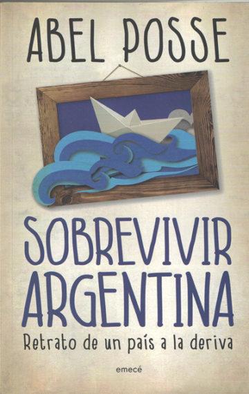 Sobrevivir Argentina. Retrato de un país a la deriva (2014)